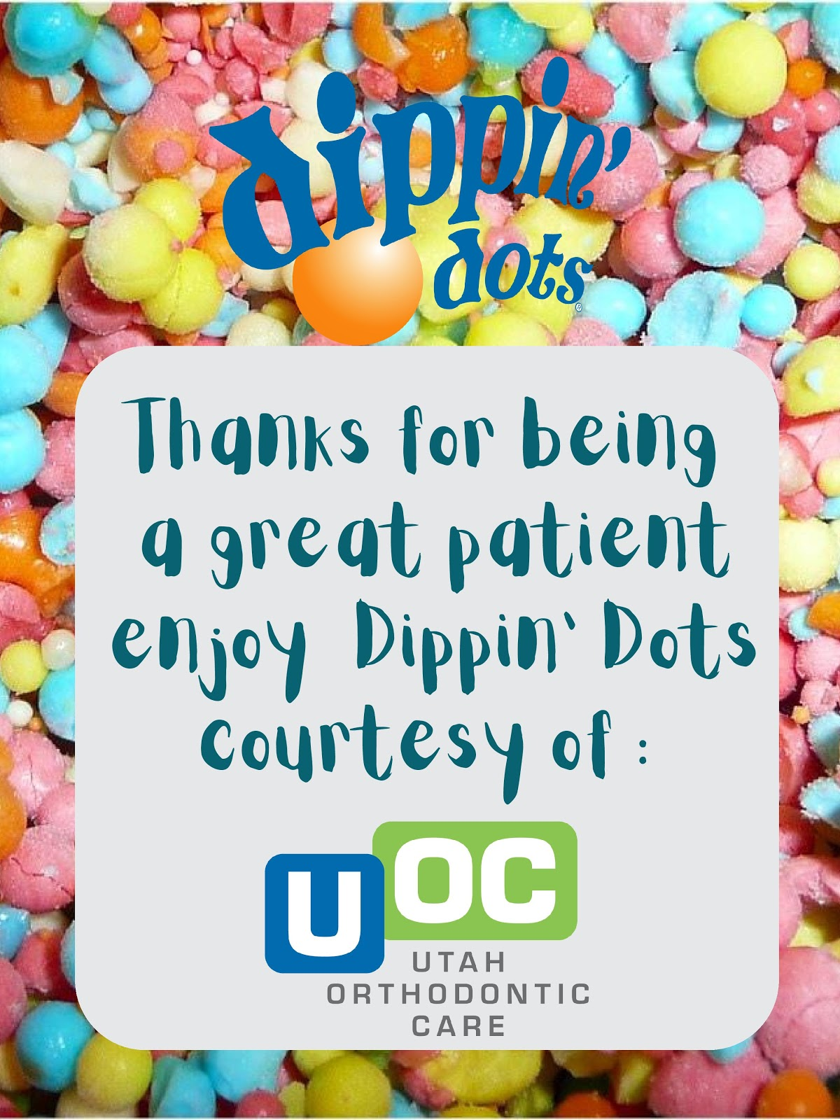 Utah Orthodontic Care Introduces: Dippin' Dot Days!